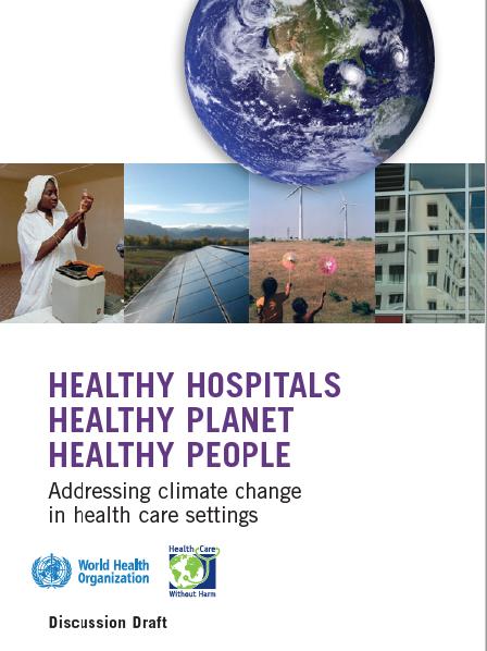 Healthy Hospitals, Healthy Planet, Healthy People